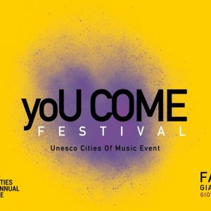 "Concert: ""yoU COME"" – First Festival of UNESCO Creative Cities of Music"
