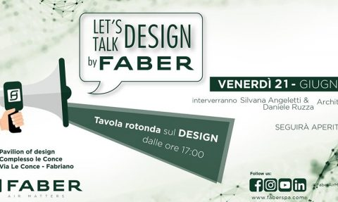 """""""Let's talk design by Faber"""", 21 Giugno, ore 17.00"""